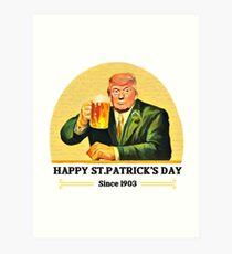 Funny Saint Patrick's Day Design Shirt Art Print