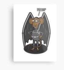 Yes, I am a bat ! Metal Print