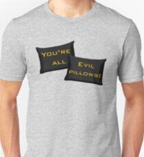 Evil Pillows! T-Shirt