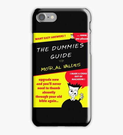 Moral Values for Dummies iPhone Case/Skin