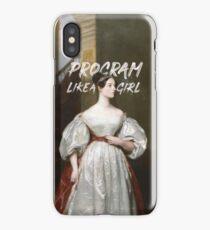 "Ada Lovelace ""Program Like a Girl"" iPhone Case"