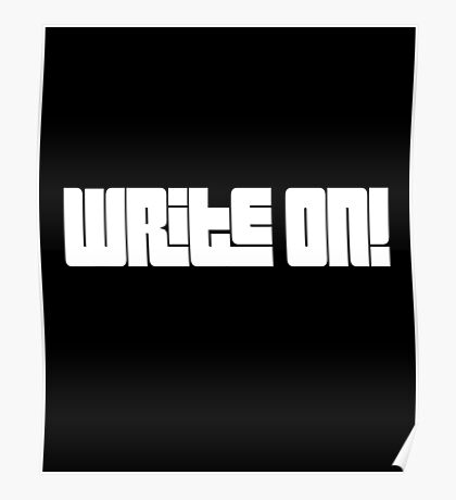 Write On! Black and White Poster