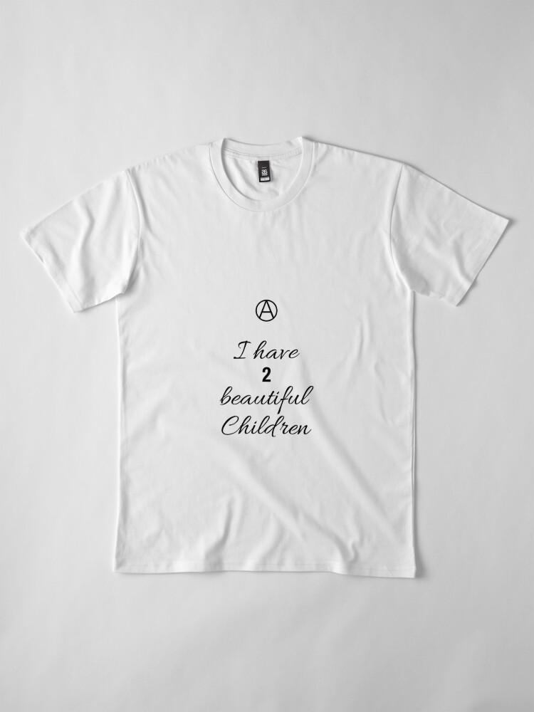 Alternate view of 2 Beautiful Children Premium T-Shirt