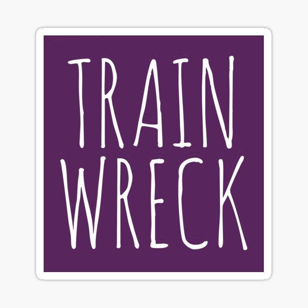 Train Wreck Sticker