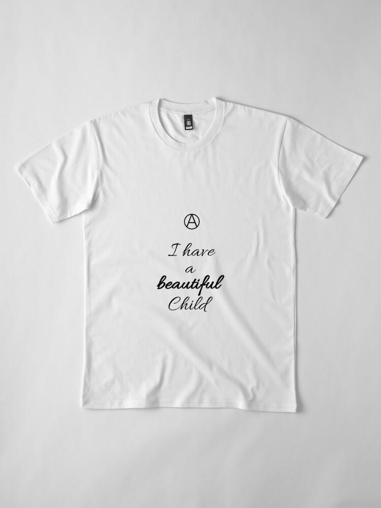 Alternate view of A Beautiful Child  Premium T-Shirt