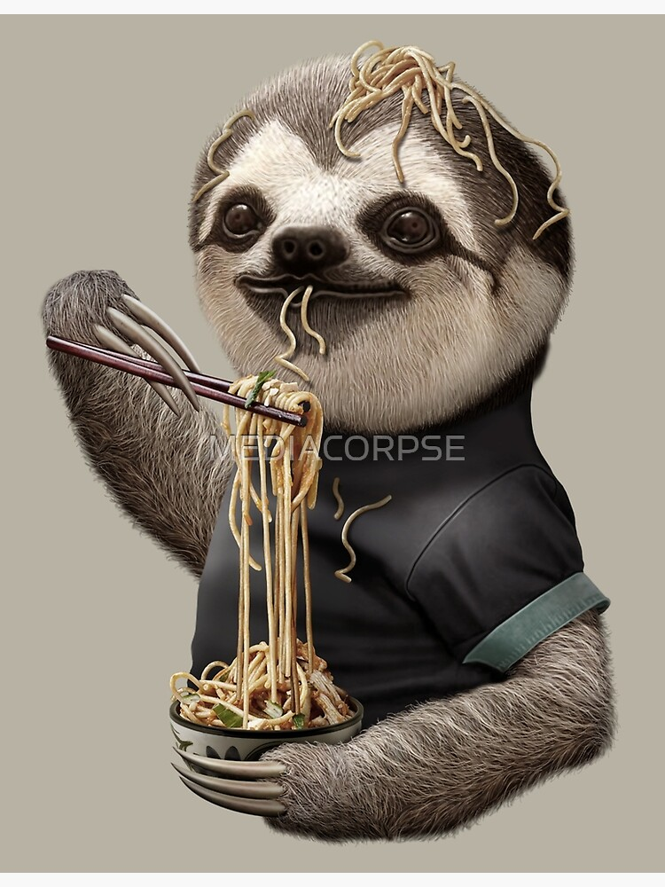 SLOTH EAT NOODLE by MEDIACORPSE