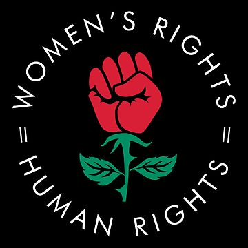 Women's Rights = Human Rights Protest Resist Rose by Humerus1