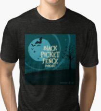 Black Picket Fence Podcast Official Logo Artwork Tri-blend T-Shirt