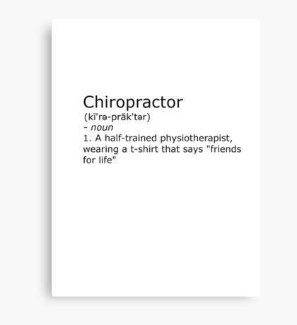 Chiropractor - definition Canvas Print