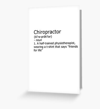 Chiropractor - definition Greeting Card