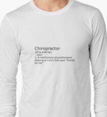 Chiropractor - definition Long Sleeve T-Shirt