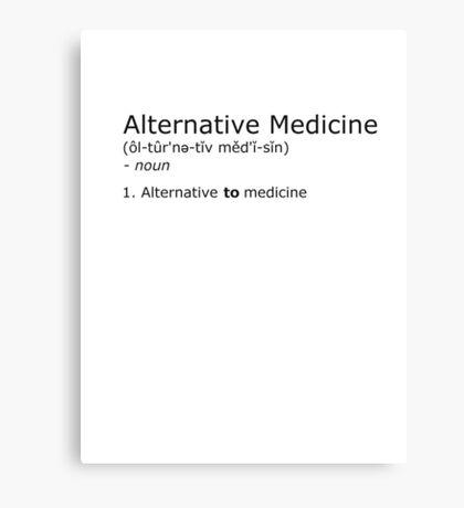 Alternative Medicine - definition Canvas Print