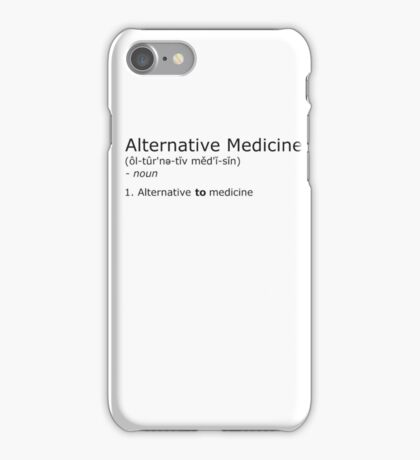 Alternative Medicine - definition iPhone Case/Skin