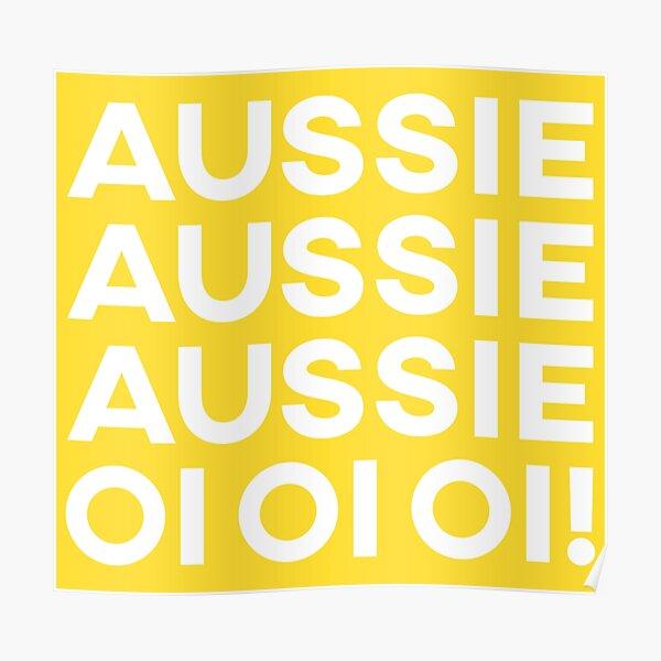 Aussie Aussie Aussie, Oi Oi Oi! Poster