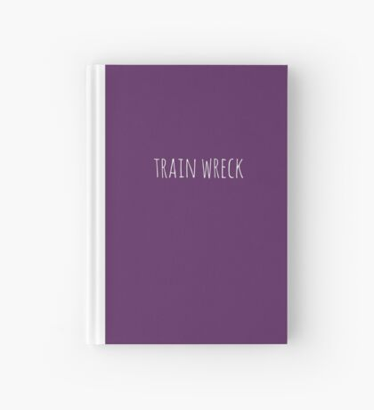 Train Wreck Hardcover Journal