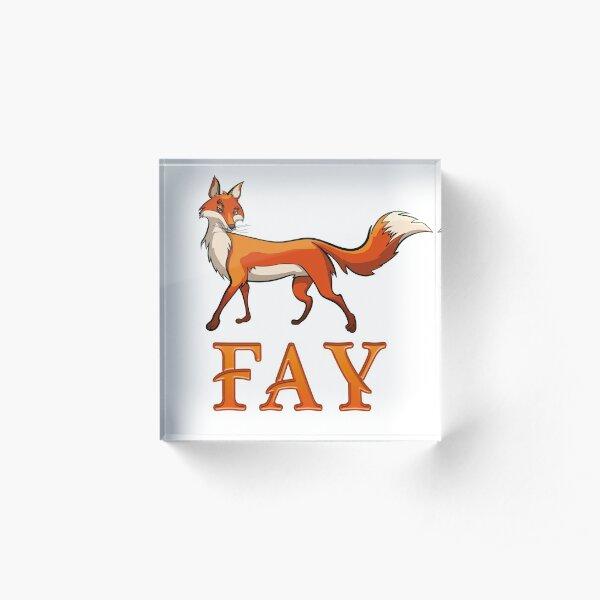 Fay Fox Acrylic Block