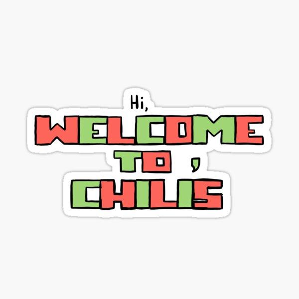 hi, welcome to chili's  Sticker