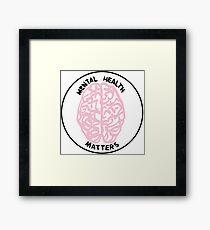 Mental Health Matters Framed Print