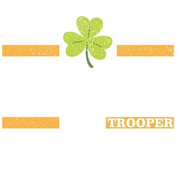 State Trooper St Patrick's Day TShirt  by bucksworthy