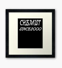 Chemist Since 2000 Framed Print