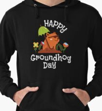 Funny and Awsome Happy Groundhog Day TShirt Lightweight Hoodie