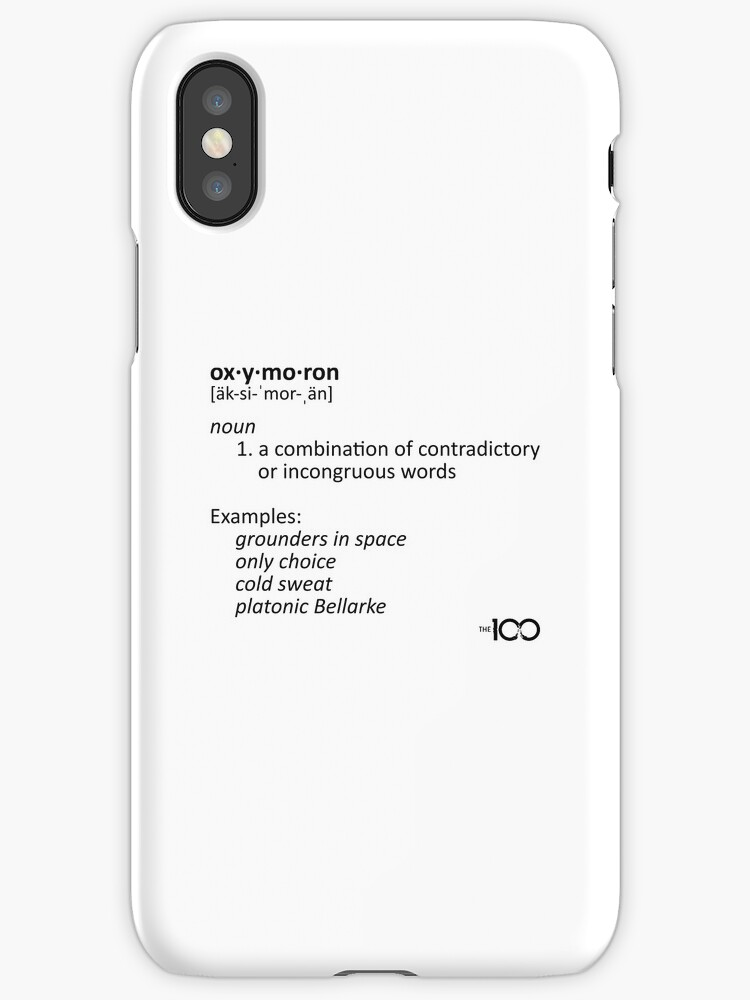 Oxymoron Examples The 100 Iphone Cases Covers By Dcjeff Redbubble