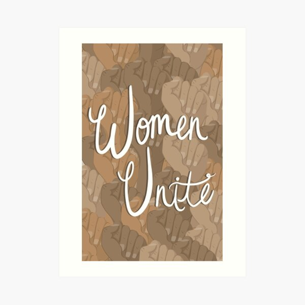 Women Unite Art Print