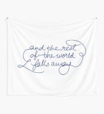 And the Rest of the World Falls Away - Dear Evan Hansen - Only Us  Wall Tapestry