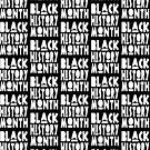 2017 Black History Month by EthosWear
