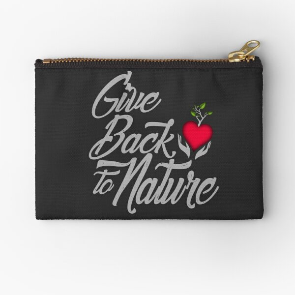 Give Back To Nature Slogan - Black Background Zipper Pouch
