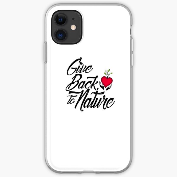 Give Back to Nature Slogan - White Background iPhone Soft Case