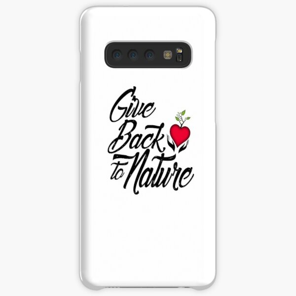 Give Back to Nature Slogan - White Background Samsung Galaxy Snap Case