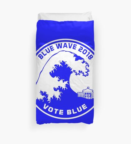 Blue Wave 2018 Vote Blue Duvet Cover