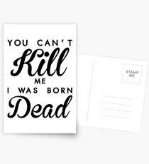YOU CANT KILL ME A WAS BORN DEAD - Big l Postcards