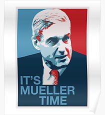 Es ist Mueller Time - Spezialstaatsanwalt Anti-Trump-Kampagne Poster