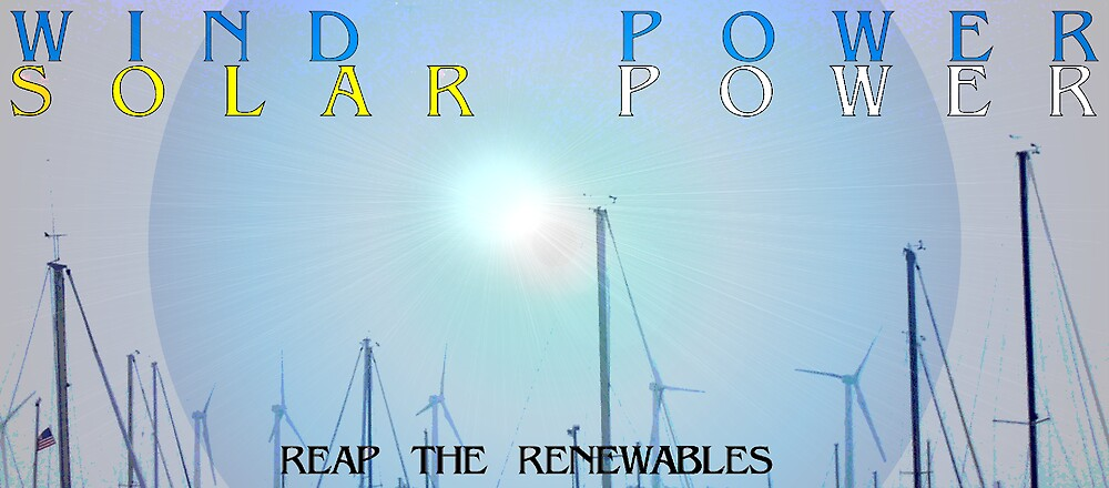 *38*  WIND WATER SOLAR BIO by PASSIONATE PLANET2