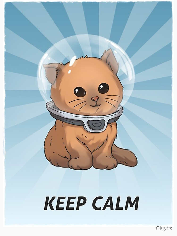 Keep Calm Kitty by Glyphz