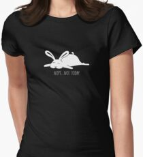 Nope, not today - Bunny Women's Fitted T-Shirt