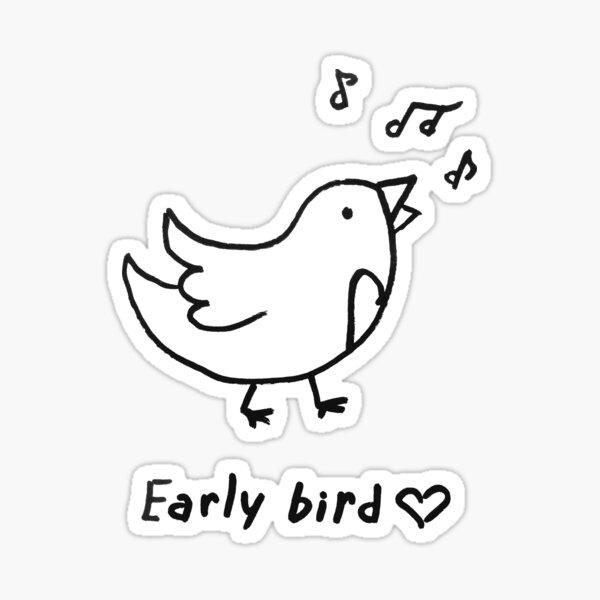 Early bird Sticker