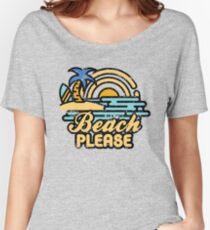 Beach Please Women's Relaxed Fit T-Shirt