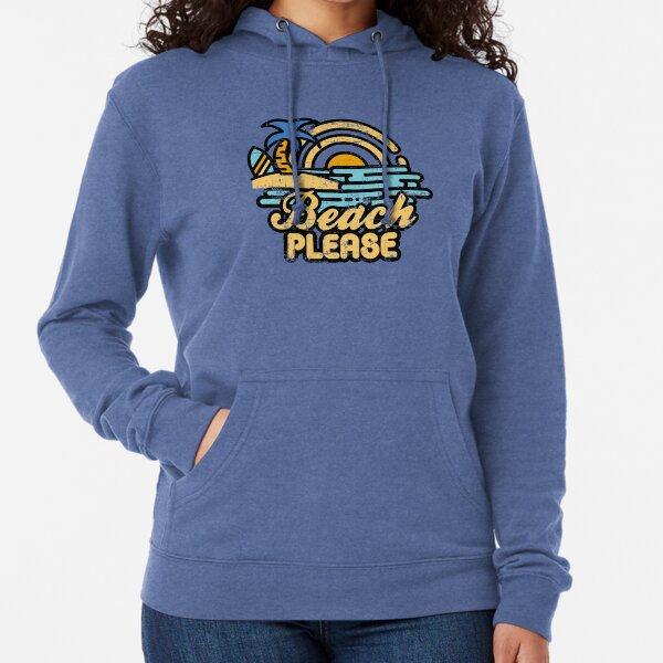 Beach Please Lightweight Hoodie