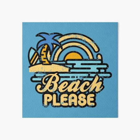 Beach Please Art Board Print