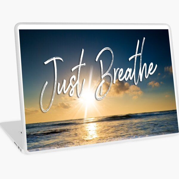 Just Breathe Laptop Skin