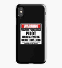Warning Powered Paraglider Pilot Hard At Work Do Not Disturb iPhone Case