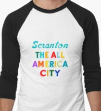 Scranton - The All America City Men's Baseball ¾ T-Shirt