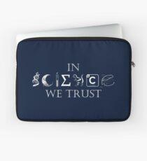IN SCIENCE WE TRUST Laptop Sleeve