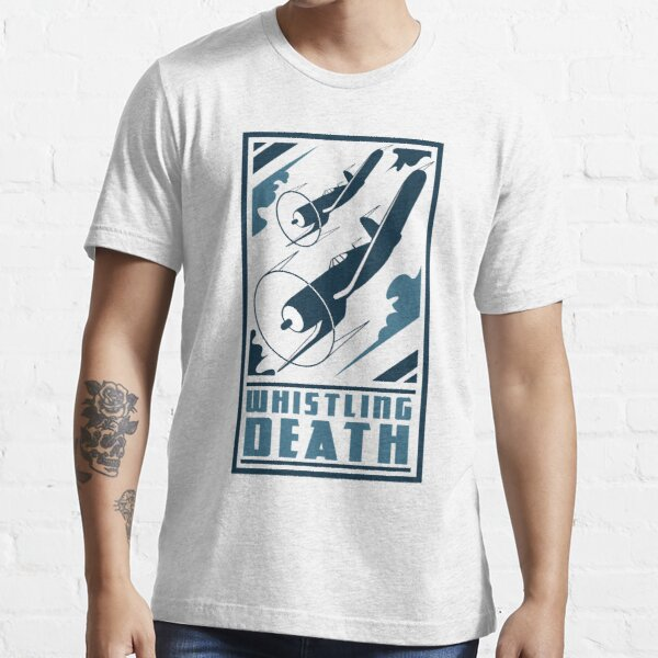 Whistling Death Essential T-Shirt