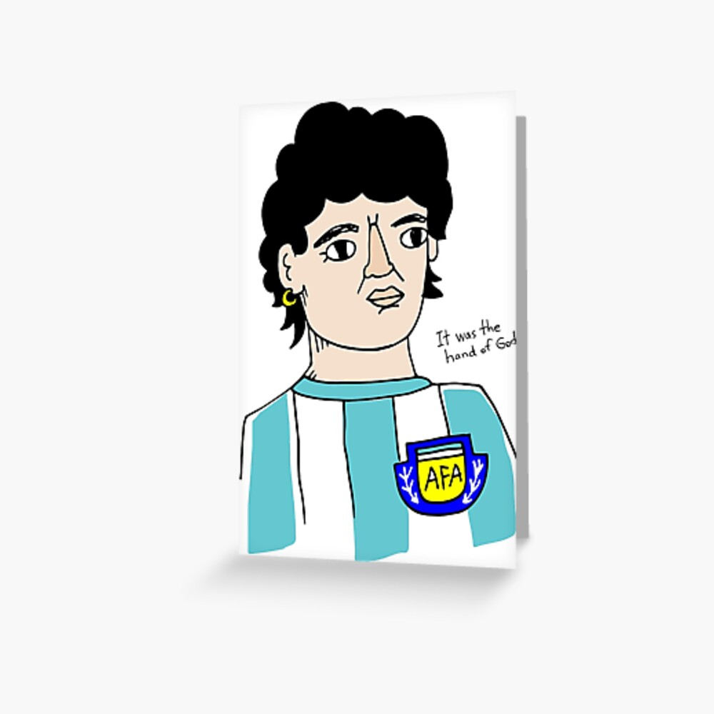 """Diego Armando Maradona Hand Of God"" Greeting Card By"