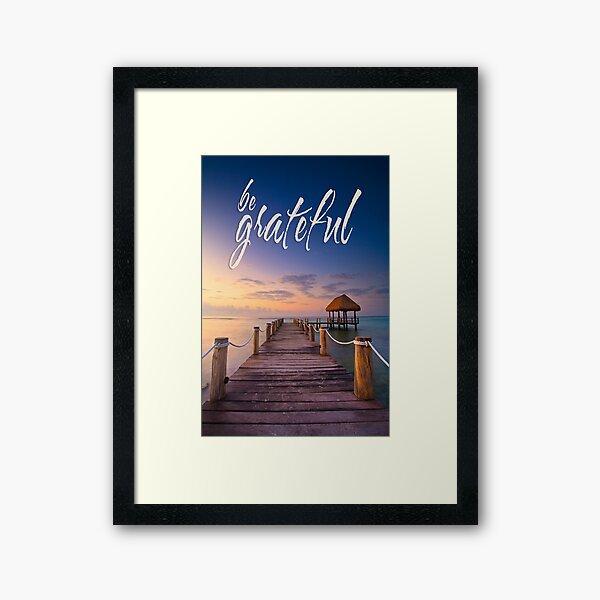 be grateful - Give Back To Nature Framed Art Print