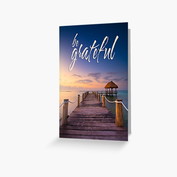 be grateful - Give Back To Nature Greeting Card